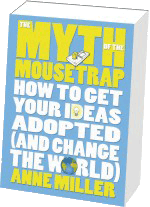 Myth of the Mousetrap book